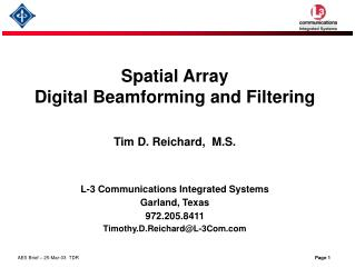 Spatial Array Digital Beamforming and Filtering