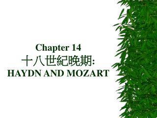 Part 14 : HAYDN AND MOZART