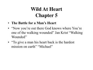 Wild At Heart Chapter 5