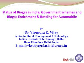 Status of Biogas in India, Government plans and Biogas Enrichment Bottling for Automobile