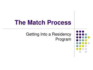 The Match Process