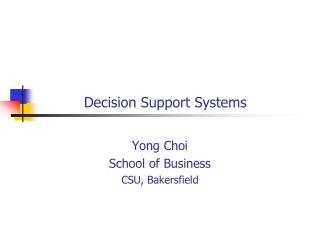 Choice Support Systems