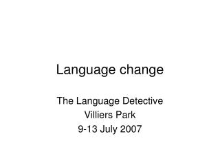 Dialect change