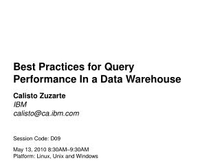 Best Practices for Query Performance In a Data Warehouse