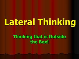 Horizontal Thinking
