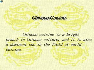 Chinese cooking is a brilliant branch in Chinese society, and it is additionally an overwhelming one in the field of wo