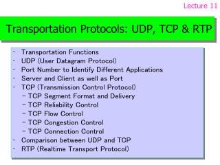 Transportation Protocols: UDP, TCP RTP