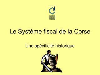 Le Syst me financial de la Corse
