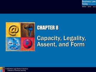 Part 8 Capacity, Legality, Assent, and Form