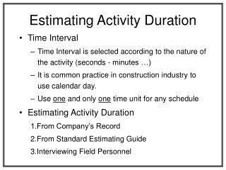 Evaluating Activity Duration