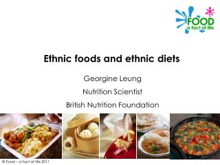 Ethnic nourishments and ethnic weight control plans