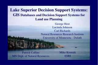 Lake Superior Decision Support Systems: GIS Databases and Decision Support Systems for Land utilization Planning