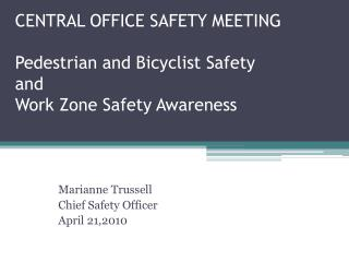 Focal OFFICE SAFETY MEETING Pedestrian and Bicyclist Safety and Work Zone Safety Awareness