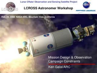 Mission Design Observation Campaign Constraints