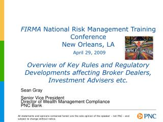 FIRMA National Risk Management Training Conference New Orleans, LA April 29, 2009 Overview of Key Rules and Regulator