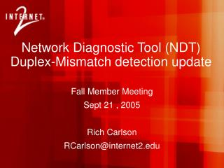 System Diagnostic Tool NDT Duplex-Mismatch recognition overhaul