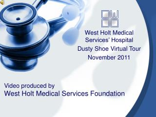 Video created by West Holt Medical Services Foundation