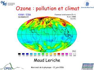 Ozone : contamination et climat