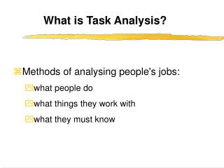 What is Task Analysis