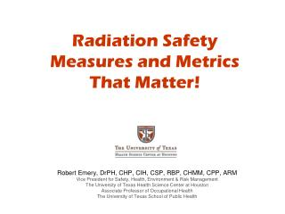Radiation Safety Measures and Metrics That Matter