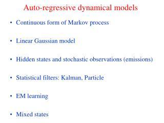 Auto-backward dynamical models
