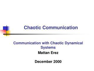 Turbulent Communication