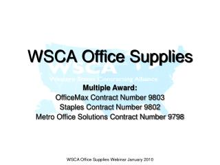 WSCA Office Supplies Webinar January 2010