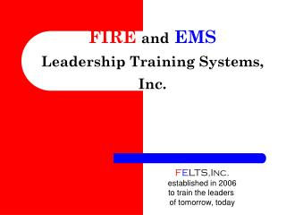 Flame and EMS Leadership Training Systems, Inc.