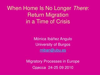 At the point when Home Is No Longer There: Return Migration in a Time of Crisis