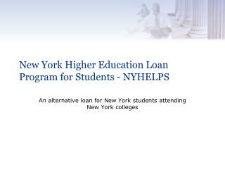 New York Higher Education Loan Program for Students - NYHELPS
