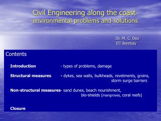 Structural Engineering along the coast - natural issues and arrangements