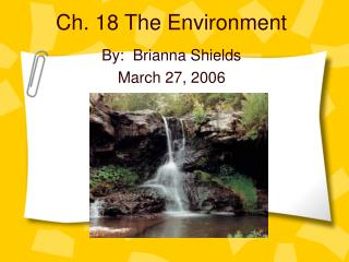 Ch. 18 The Environment