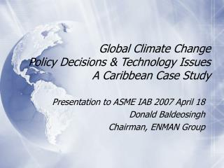 Worldwide Climate Change Policy Decisions Technology Issues A Caribbean Case Study