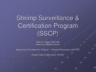 Shrimp Surveillance Certification Program SSCP