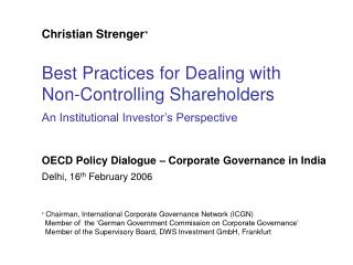 Best Practices for Dealing with Non-Controlling Shareholders An Institutional Investor s Perspective