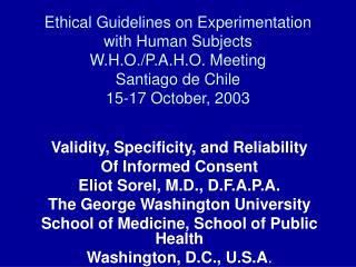 Moral Guidelines on Experimentation with Human Subjects W.H.O.
