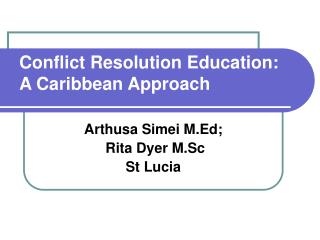 Struggle Resolution Education: A Caribbean Approach