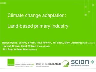Environmental change adjustment: Land-based essential industry