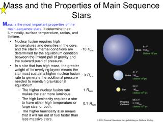 Mass and the Properties of Main Sequence Stars