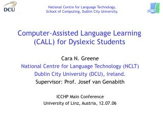 PC Assisted Language Learning CALL for Dyslexic Students