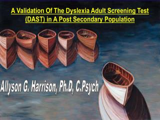 Dyslexia Adult Screening Test DAST