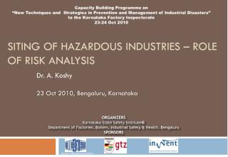 Siting of Hazardous Industries Role of Risk Analysis