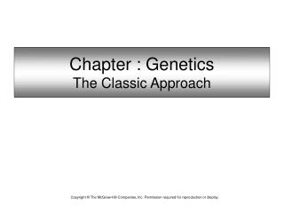 Part : Genetics The Classic Approach