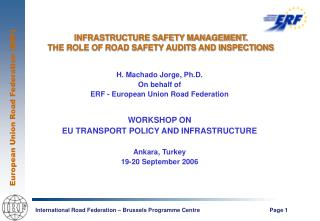 Base SAFETY MANAGEMENT. THE ROLE OF ROAD SAFETY AUDITS AND INSPECTIONS