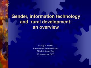 Sexual orientation, data innovation and provincial advancement: a review