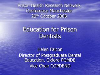 Jail Health Research Network Conference Manchester twentieth October 2006