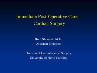 Prompt Post-Operative Care Cardiac Surgery