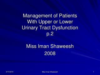 Administration of Patients With Upper or Lower Urinary Tract Dysfunction p.2