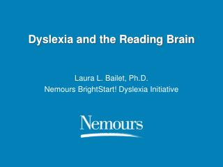 Dyslexia and the Reading Brain