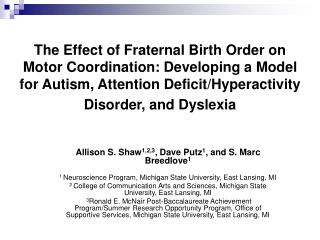 The Effect of Fraternal Birth Order on Motor Coordination: Developing a Model for Autism, Attention Deficit